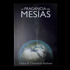 La Fragancia Del Mesías