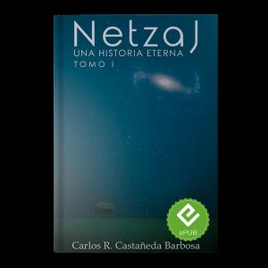 Netzaj Una Historia Eterna Tomo I EPUB (nueva Versión)
