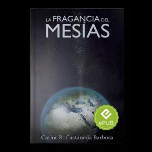 La Fragancia Del Mesías EPUB