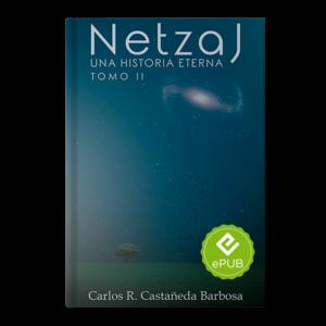 Netzaj Una Historia Eterna Tomo II EPUB